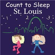 Count To Sleep St. Louis by Gamble, Adam; Jasper, Mark; Veno, Joe, 9781602192102