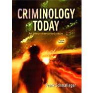 Criminology Today: An Integrative Introduction by Schmalleger, Frank J., 9780131702103