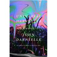 Universal Harvester A Novel by Darnielle, John, 9780374282103
