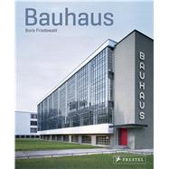 Bauhaus by Friedewald, Boris, 9783791382104