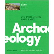 Archaeology by Renfrew, Colin; Bahn, Paul, 9780500292105