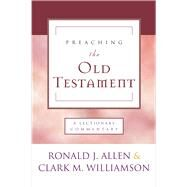 Preaching the Old Testament by Allen, Ronald, 9780664262105