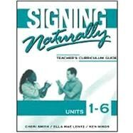 Signing Naturally Units 1-6 Workbook (w/2 DVD's) by Smith, 9781581212105