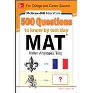 McGraw-Hill Education 500 MAT Questions to Know by Test Day by Zahler, Kathy, 9780071832106
