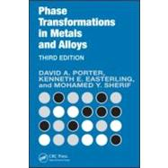 Phase Transformations in Metals and Alloys, Third Edition (Revised Reprint) by Porter; David A., 9781420062106