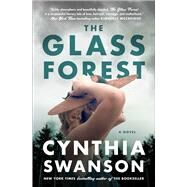 The Glass Forest by Swanson, Cynthia, 9781501172106