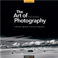 The Art of Photography by Barnbaum, Bruce, 9781681982106