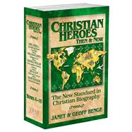 Christian Heroes Gift Set (6-10): Christian Heroes: Then & Now by Benge, Geoff, 9781576582107