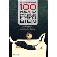 �Paso de dormir!: 100 consejos para que los adolescentes duerman bien by Albares, Javier; Segarra, Francisco, 9788416012107