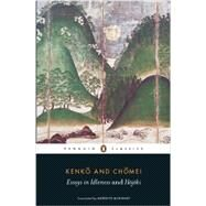 Essays in Idleness and Hojoki by Kenko, Yoshida; Chomei, Kamo No; McKinney, Meredith; McKinney, Meredith (CON), 9780141192109
