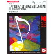 Mel Bay's Anthology of Pedal Steel Guitar: E9 Chromatic Tuning by Scott, DeWitt, 9781562222109