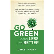 GO GREEN PA by TRASK,CRISSY, 9781620872109