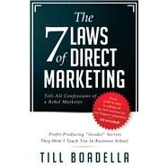 The 7 Laws of Direct Marketing by Boadella, Till, 9781943612109
