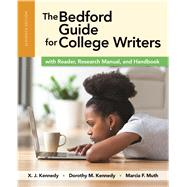 The Bedford Guide for College Writers with Reader, Research Manual and Handbook by Kennedy, X. J.; Kennedy, Dorothy M.; Muth, Marcia F., 9781319042110