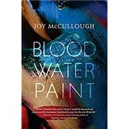 Blood Water Paint by Mccullough, Joy, 9780735232112