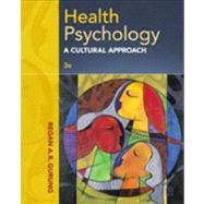 Health Psychology A Cultural Approach by Gurung, Regan A.R., 9781285062112