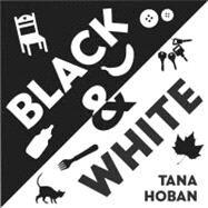 Black & White by Hoban, Tana, 9780061172113