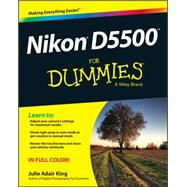 Nikon D5500 for Dummies by King, Julie Adair, 9781119102113