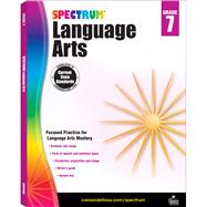 Spectrum Language Arts, Grade 7 by Spectrum, 9781483812113