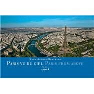 Paris From Above by Arthus-Bertrand, Yann, 9782812312113