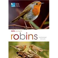 RSPB Spotlight: Robins by Taylor, Marianne, 9781472912114
