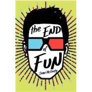 The End of Fun by McGinty, Sean, 9781484722114
