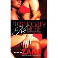 Missionary No More : Purple Panties 2 by Zane, 9781593092115