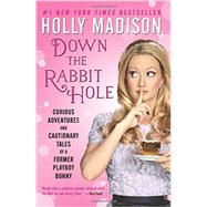 Down the Rabbit Hole by Madison, Holly, 9780062372116