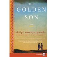 The Golden Son by Gowda, Shilpi Somaya, 9780062442116