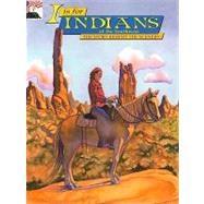 I Is for Indians of the Southwest by Rosen, Judy, 9780887142116