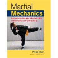 Martial Mechanics by STARR, PHILLIP, 9781583942116