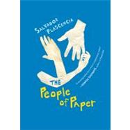 The People of Paper by Plascencia, Salvador, 9780156032117