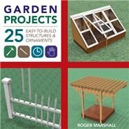 Garden Projects by Marshall, Roger, 9781581572117
