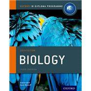 IB Biology Course Book: 2014 Edition Oxford IB Diploma Program by Allott, Andrew; Mindorff, David, 9780198392118