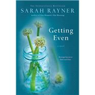 Getting Even by Rayner, Sarah, 9781250042118