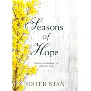 Seasons of Hope by Stan, Sister, 9781848272118