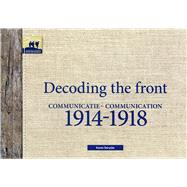 Decoding the Front by Derycke, Karen, 9789082252118