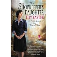 The Shopkeeper's Daughter by Baxter, Lily, 9780062412119