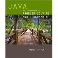 Java An Introduction to Problem Solving and Programming plus MyProgrammingLab with Pearson eText -- Access Card Package by Savitch, Walter, 9780133862119
