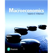 Macroeconomics by Williamson, Stephen D., 9780134472119