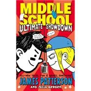 Middle School: Ultimate Showdown by Patterson, James; Bergen, Julia, 9780316322119