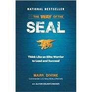 The Way of the SEAL by Divine, Mark; Machate, Allyson Edelhertz (CON), 9781621452119