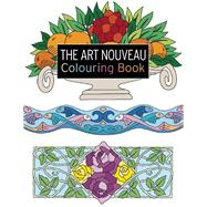 The Art Nouveau Colouring Book by Balchin, Judy, 9781782212119