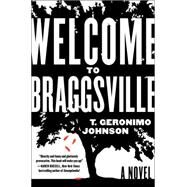 Welcome to Braggsville by Johnson, T. Geronimo, 9780062302120