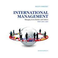 International Management Managing Across Borders and Cultures, Text and Cases by Deresky, Helen, 9780133062120