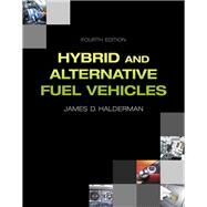 Hybrid and Alternative Fuel Vehicles by Halderman, James D., 9780133512120