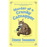 Murder of a Cranky Catnapper by Swanson, Denise, 9780451472120