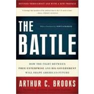 The Battle by Brooks, Arthur C., 9780465022120