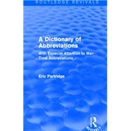 A Dictionary of Abbreviations: With Especial Attention to War-Time Abbreviations