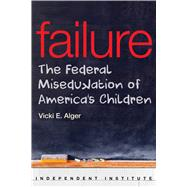 Failure by Alger, Vicki E., 9781598132120